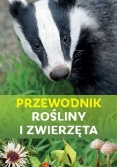 Okładka książki Przewodnik. Rośliny i zwierzęta Ursula Stichmann-Marny,Erich Kretzschmar