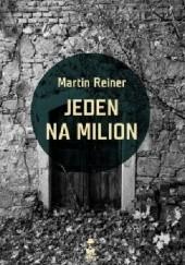 Okładka książki Jeden na milion Martin Reiner