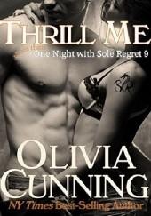 Okładka książki Thrill Me Olivia Cunning