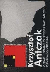 Okładka książki Obraz Hiszpanii w Historii naturalnej Pliniusza Starszego Krzysztof Antczak