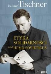 Okładka książki Etyka solidarności oraz Homo sovieticus Józef Tischner