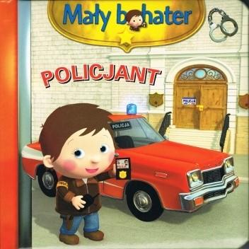 Okładka książki Policjant. Mały bohater Émilie Beaumont