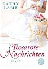 Okładka książki Rosarote Nachrichten Cathy Lamb