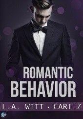 Okładka książki Romantic Behavior L.A. Witt,Cari Z.