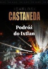 Okładka książki Podróż do Ixtlan Carlos Castaneda