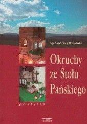 Okładka książki Okruchy ze Stołu Pańskiego Andrzej Wantuła