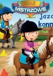 Okładka książki Mali mistrzowie jazdy konnej