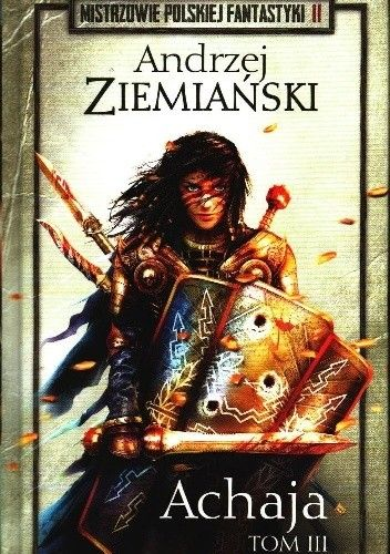 Okładka książki Achaja t.3 Andrzej Ziemiański