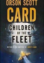 Okładka książki Children of the Fleet Orson Scott Card