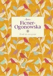 Okładka książki Krok do szczęścia Anna Ficner-Ogonowska