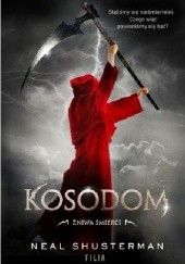 Okładka książki Kosodom Neal Shusterman