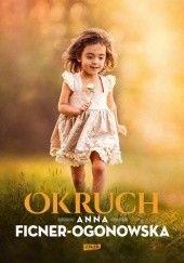 Okładka książki Okruch Anna Ficner-Ogonowska