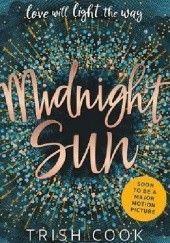 Okładka książki Midnight Sun Trish Cook