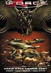 Okładka książki X-Force: The Complete Collection, Volume 2 Craig Kyle,Christopher Yost