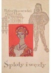Okładka książki Sploty i węzły Bogusław Sujkowski