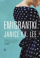 Okładka książki Emigrantki Janice Y. K. Lee