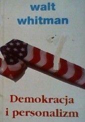 Okładka książki Demokracja i personalizm Walt Whitman