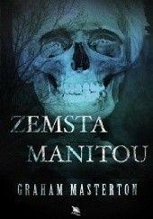 Okładka książki Zemsta Manitou Graham Masterton