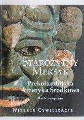 Okładka książki Starożytny Meksyk. Prekolumbijska Ameryka Środkowa