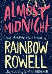Okładka książki Almost Midnight Rainbow Rowell