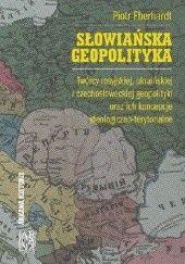 Okładka książki Słowiańska geopolityka Piotr Eberhardt