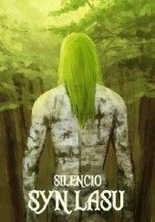 Okładka książki Syn Lasu Silencio