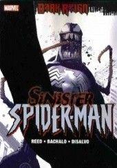 Okładka książki Dark Reign: The Sinister Spider-Man Chris Bachalo,Brian Reed,Tim Townsend