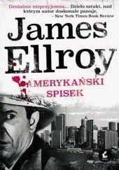 Okładka książki Amerykański spisek James Ellroy