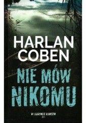 Okładka książki Nie mów nikomu Harlan Coben