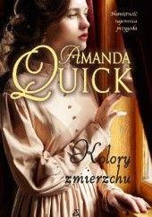 Okładka książki Kolory zmierzchu Amanda Quick