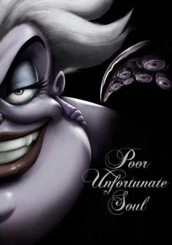 Okładka książki Poor Unfortunate Soul: A Tale of the Sea Witch Serena Valentino