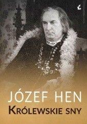 Okładka książki Królewskie sny Józef Hen