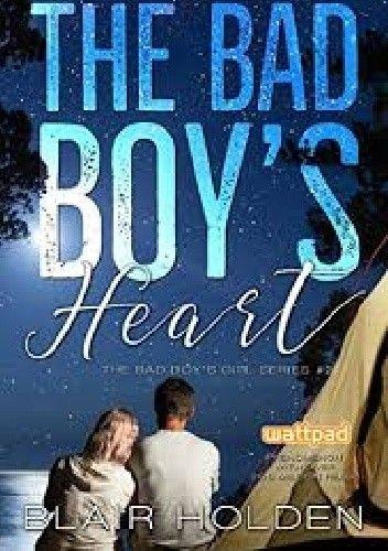 Okładka książki The Bad Boy's Heart Blair Holden