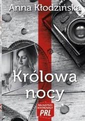 Okładka książki Królowa Nocy Anna Kłodzińska