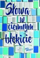 Okładka książki Słowa w ciemnym błękicie Cath Crowley