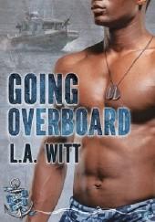 Okładka książki Going Overboard L.A. Witt