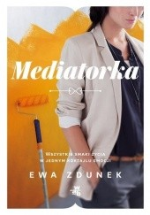 Okładka książki Mediatorka Ewa Zdunek
