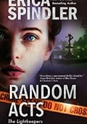 Okładka książki Random acts Erica Spindler