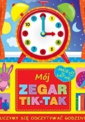 Okładka książki Mój zegar TIK - TAK