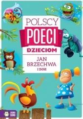 Okładka książki Polscy poeci dzieciom. Jan Brzechwa i inni