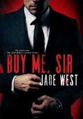 Okładka książki Buy Me, Sir Jade West