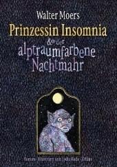 Okładka książki Prinzessin Insomnia & der alptraumfarbene Nachtmahr Walter Moers