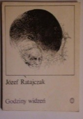 Okładka książki Godziny widzeń Józef Ratajczak