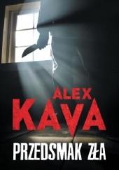 Okładka książki Przedsmak zła Alex Kava