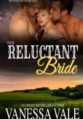 Okładka książki Their Reluctant Bride Vanessa Vale