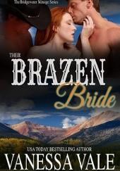 Okładka książki Their Brazen Bride Vanessa Vale