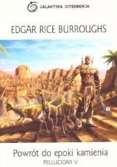 Okładka książki Powrót do epoki kamienia Edgar Rice Burroughs