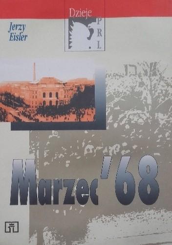 Okładka książki Marzec '68 Jerzy Eisler