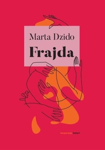 Okładka książki Frajda Marta Dzido