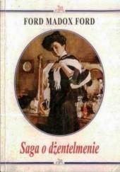 Okładka książki Saga o dżentelmenie Ford Madox Ford